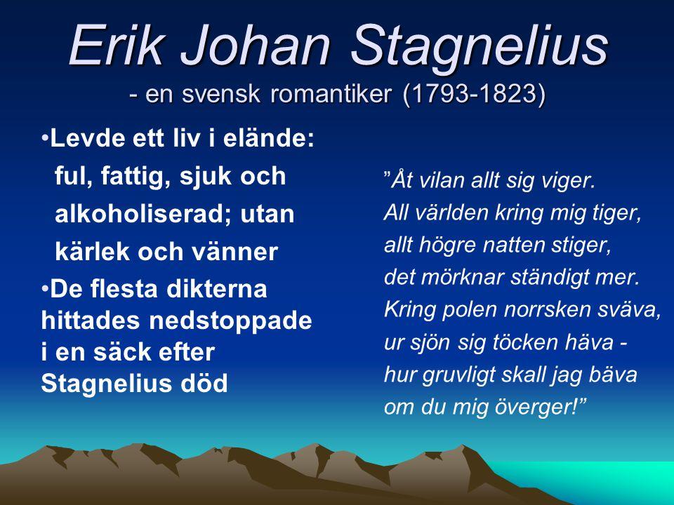 Erik Johan Stagnelius - en svensk romantiker (1793-1823)