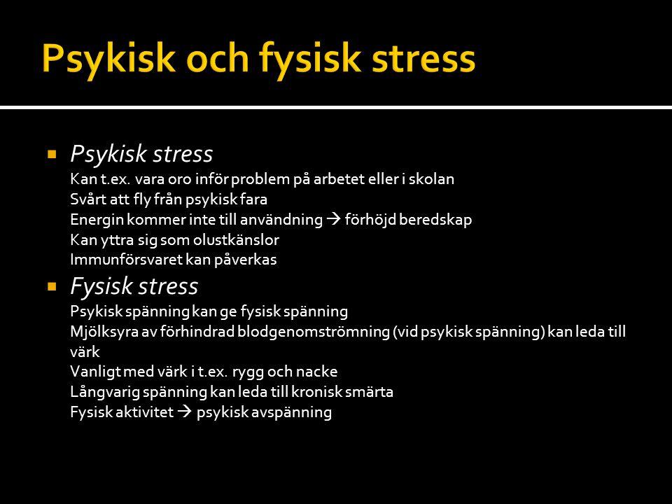 Psykisk och fysisk stress