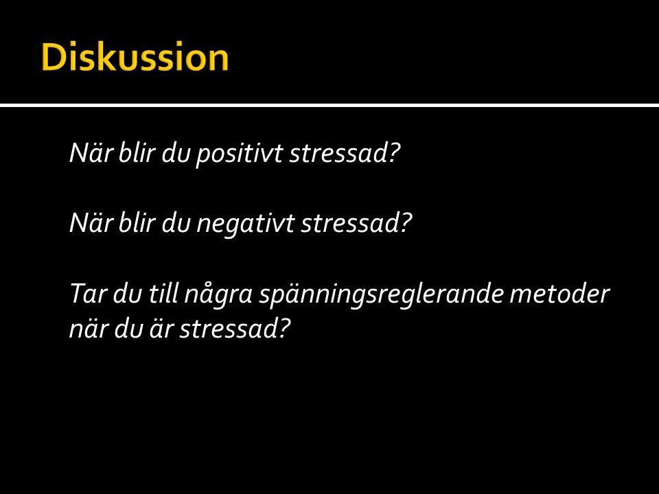 Diskussion När blir du positivt stressad