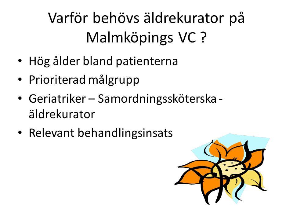 Varför behövs äldrekurator på Malmköpings VC