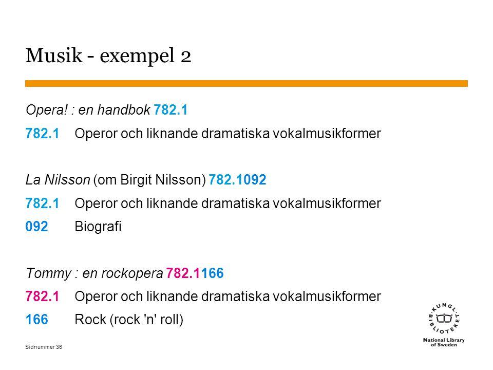 Musik - exempel 2 Opera! : en handbok 782.1