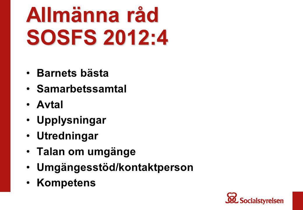 Allmänna råd SOSFS 2012:4 Barnets bästa Samarbetssamtal Avtal