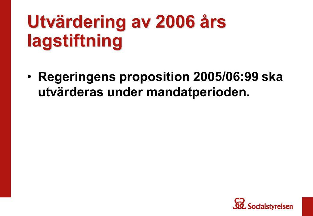 Utvärdering av 2006 års lagstiftning