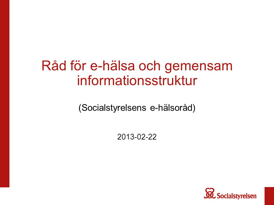 Råd för e-hälsa och gemensam informationsstruktur (Socialstyrelsens e-hälsoråd)