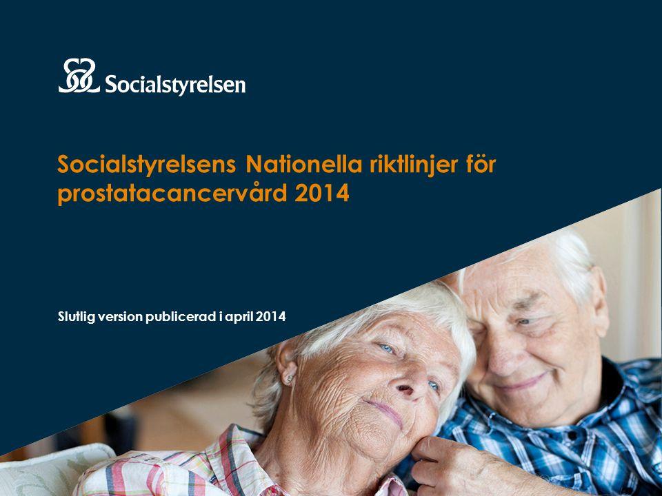Socialstyrelsens Nationella riktlinjer för prostatacancervård 2014