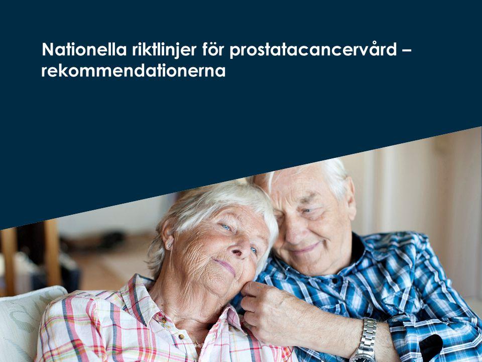 Nationella riktlinjer för prostatacancervård – rekommendationerna