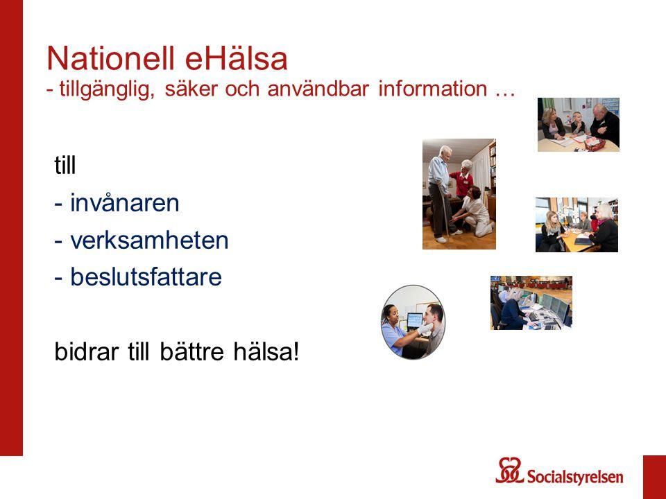 Nationell eHälsa - tillgänglig, säker och användbar information …
