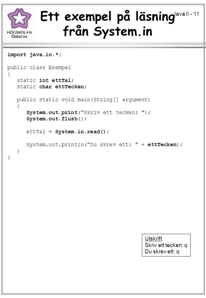 Ett exempel på läsning från System.in
