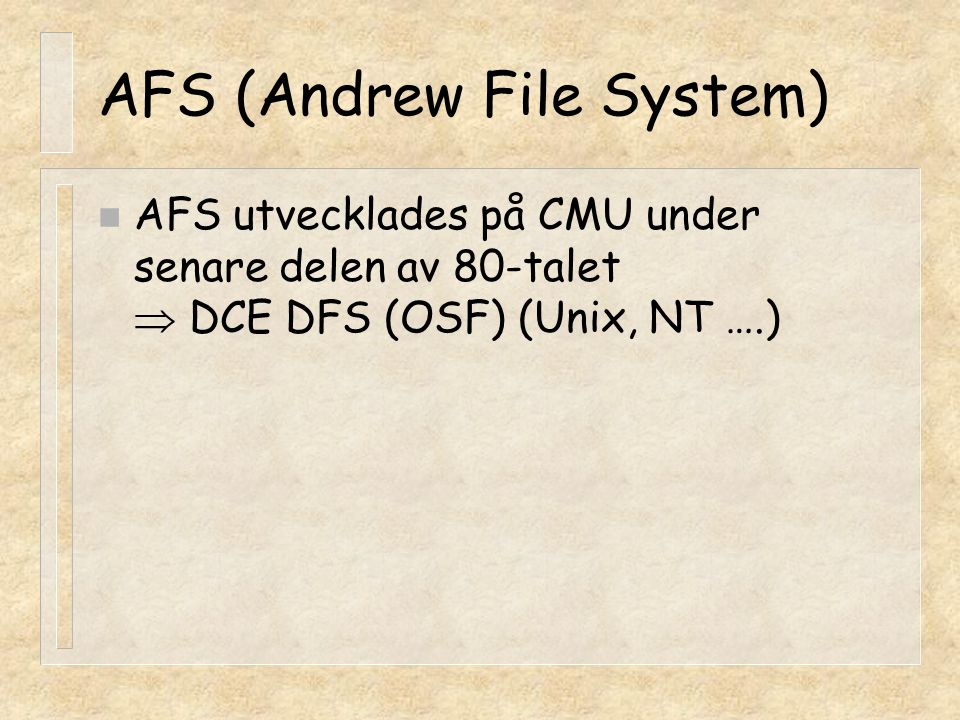AFS (Andrew File System)
