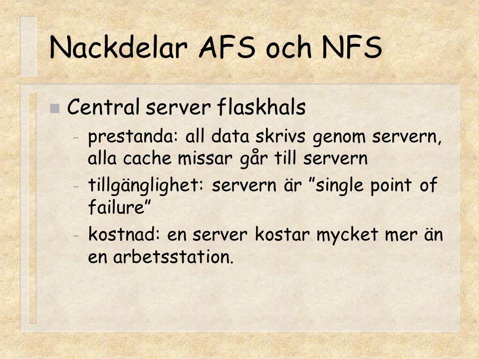 Nackdelar AFS och NFS Central server flaskhals