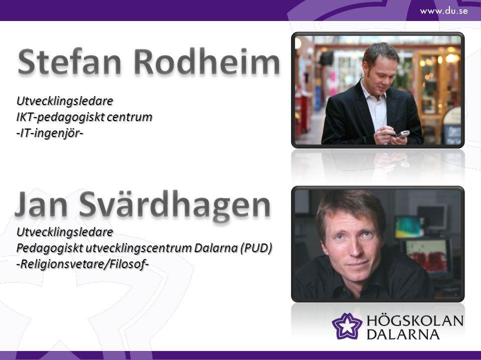 Stefan Rodheim Jan Svärdhagen