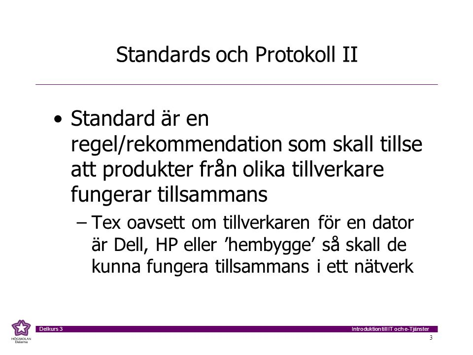 Standards och Protokoll II