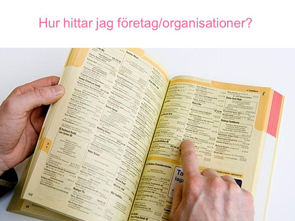 Hur hittar jag företag/organisationer