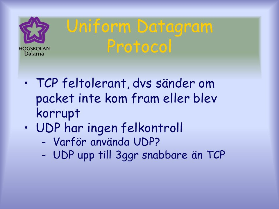 Uniform Datagram Protocol