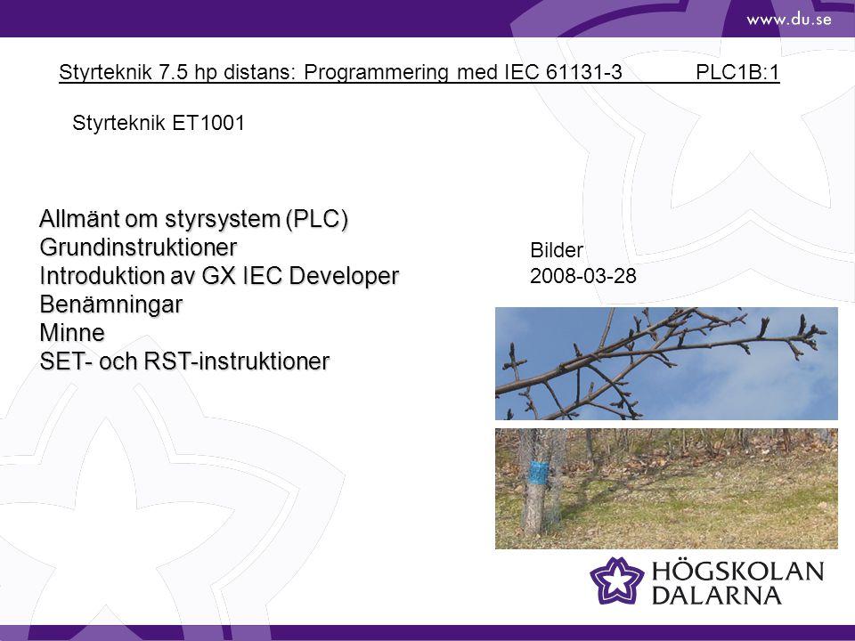 Styrteknik 7.5 hp distans: Programmering med IEC 61131-3 PLC1B:1