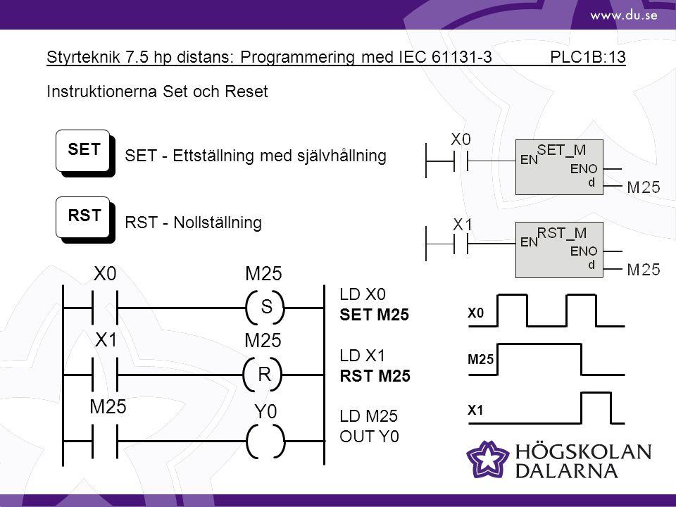 Styrteknik 7.5 hp distans: Programmering med IEC 61131-3 PLC1B:13