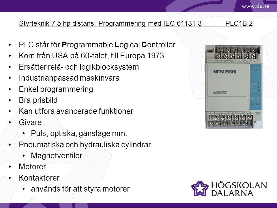 Styrteknik 7.5 hp distans: Programmering med IEC 61131-3 PLC1B:2