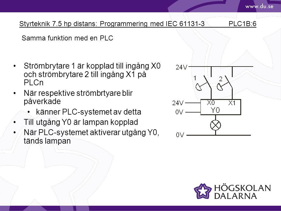 Styrteknik 7.5 hp distans: Programmering med IEC 61131-3 PLC1B:6