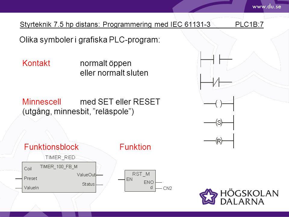 Styrteknik 7.5 hp distans: Programmering med IEC 61131-3 PLC1B:7