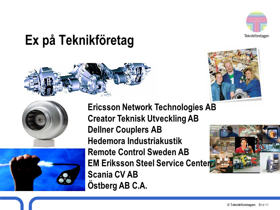 Ex på Teknikföretag Ericsson Network Technologies AB