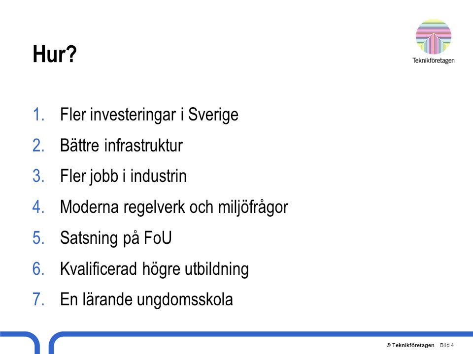 Hur Fler investeringar i Sverige Bättre infrastruktur