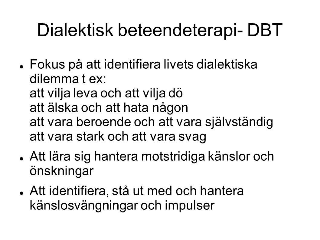 Dialektisk beteendeterapi- DBT