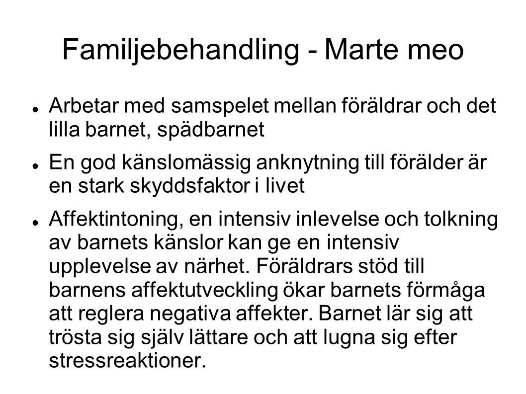 Familjebehandling - Marte meo
