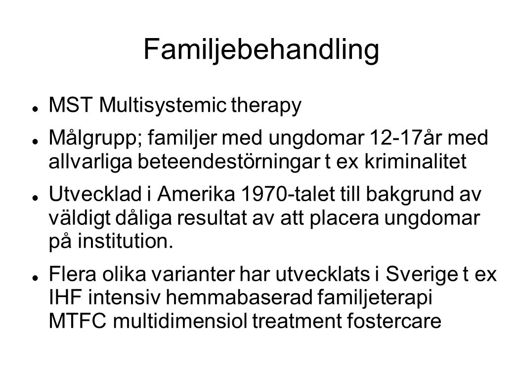 Familjebehandling MST Multisystemic therapy