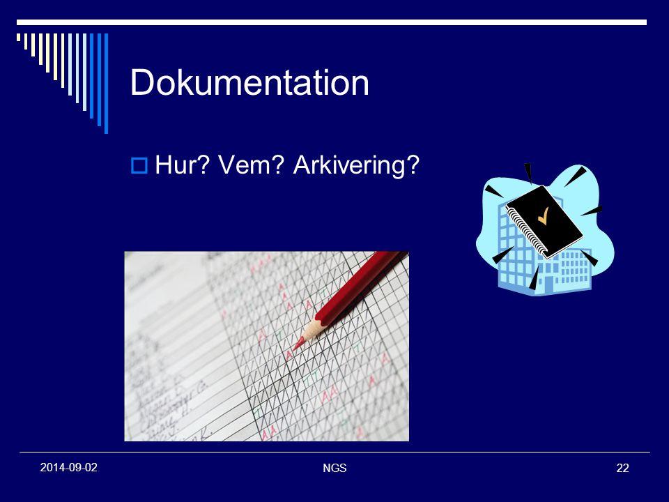 Dokumentation Hur Vem Arkivering 2017-04-06 NGS