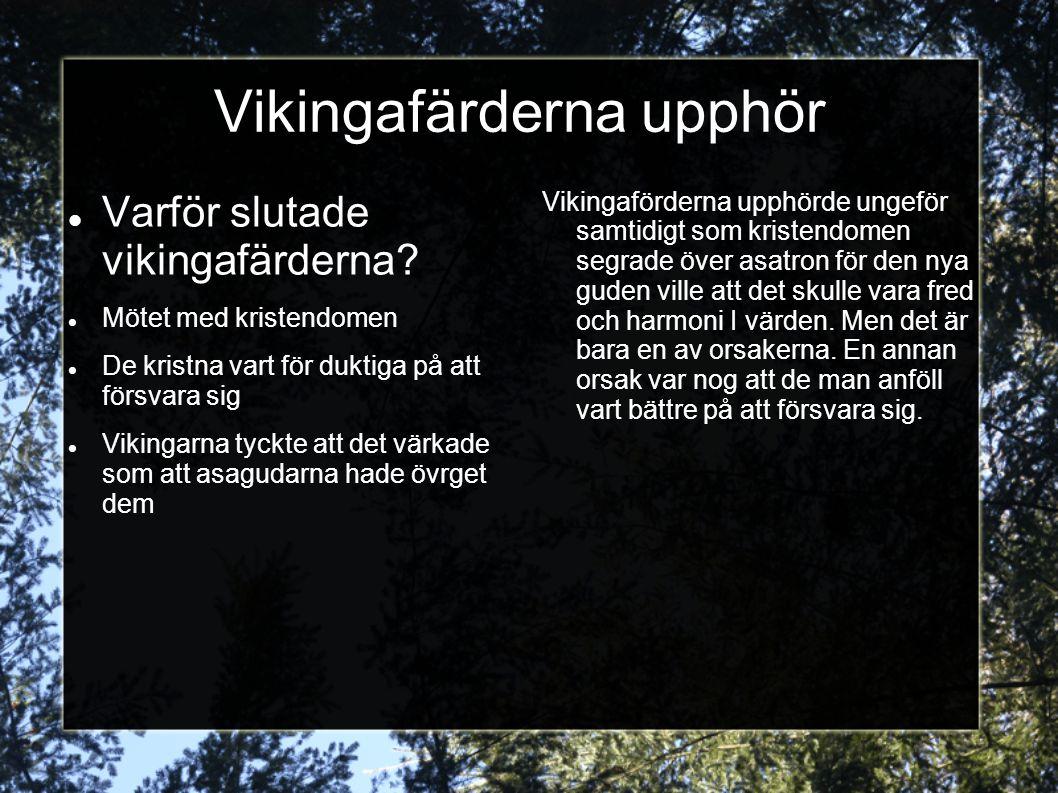 Vikingafärderna upphör