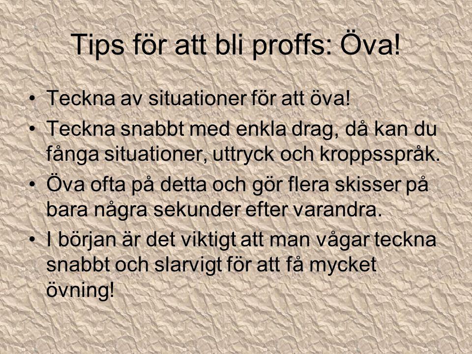 Tips för att bli proffs: Öva!