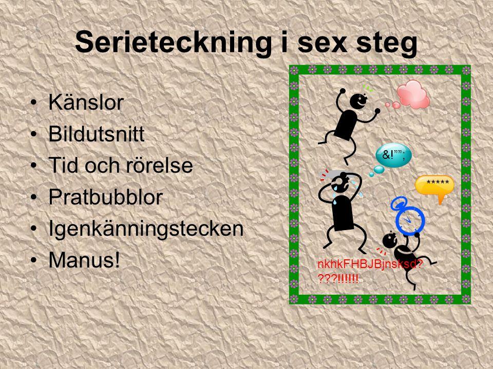 Serieteckning i sex steg