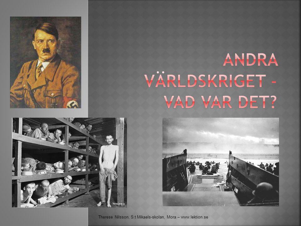Andra världskriget - vad var det