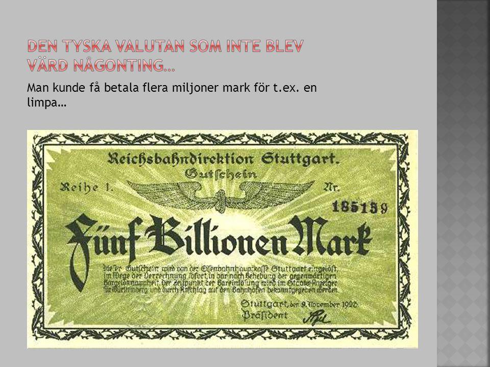 Den tyska valutan som inte blev värd någonting…