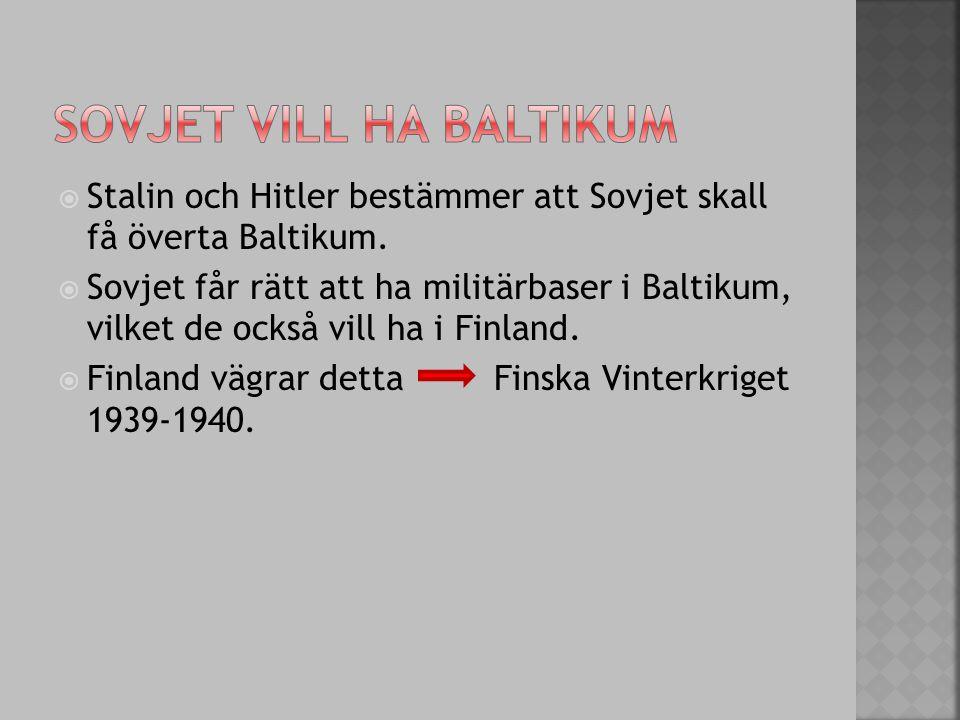 Sovjet vill ha Baltikum
