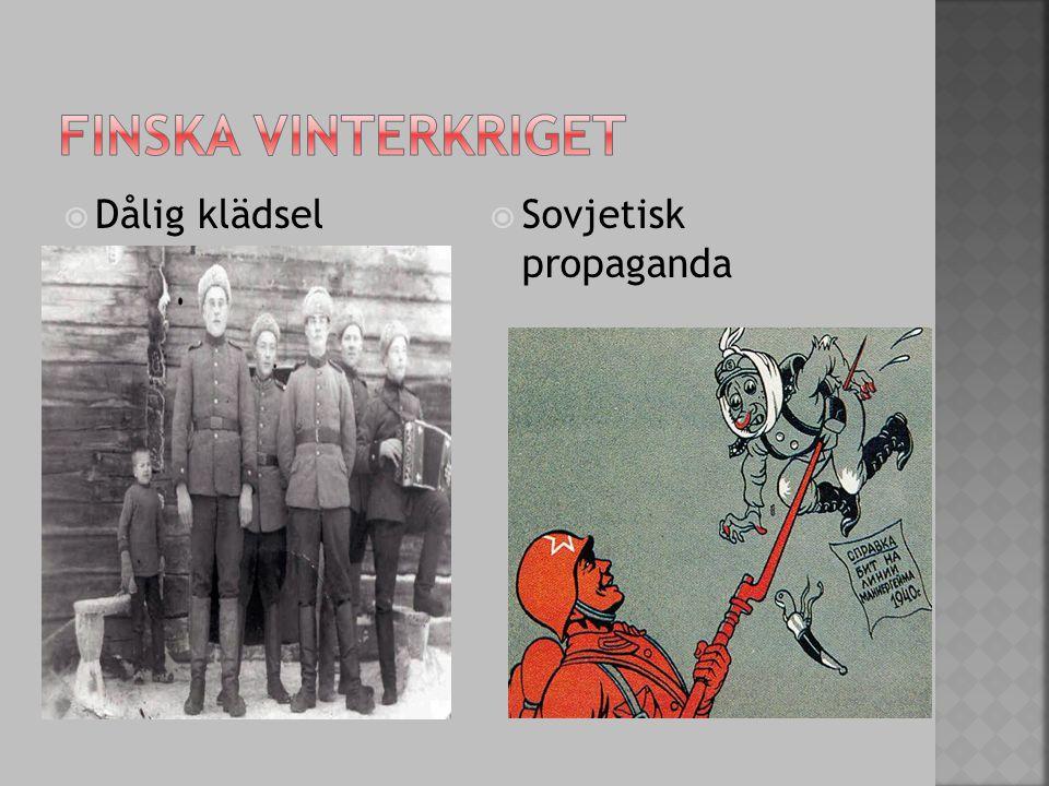 Finska vinterkriget Dålig klädsel Sovjetisk propaganda