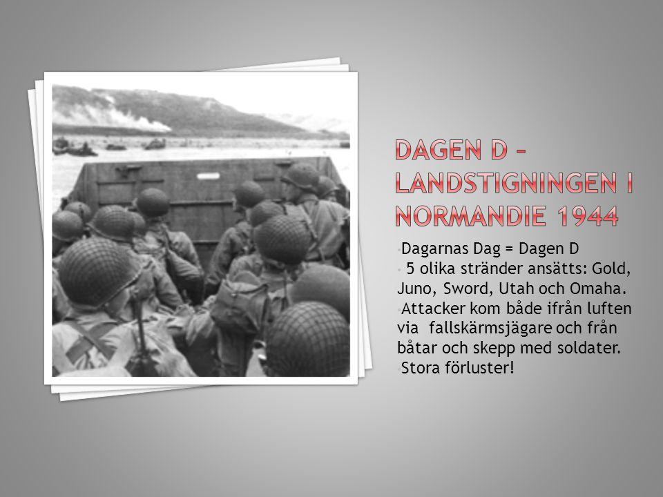 Dagen D – landstigningen i Normandie 1944