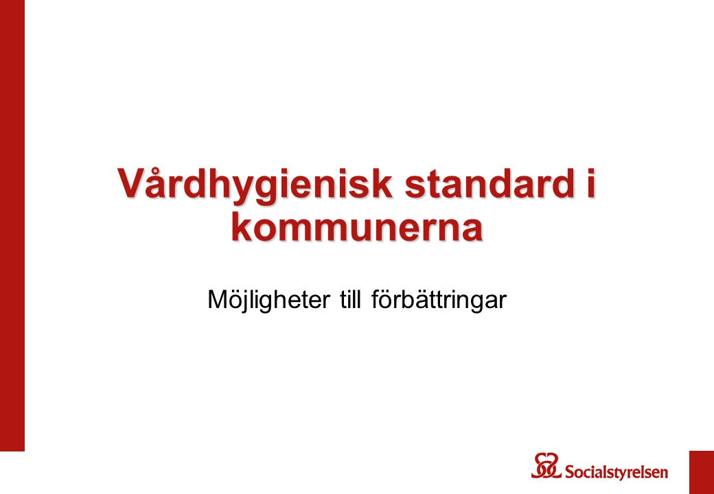 Vårdhygienisk standard i kommunerna