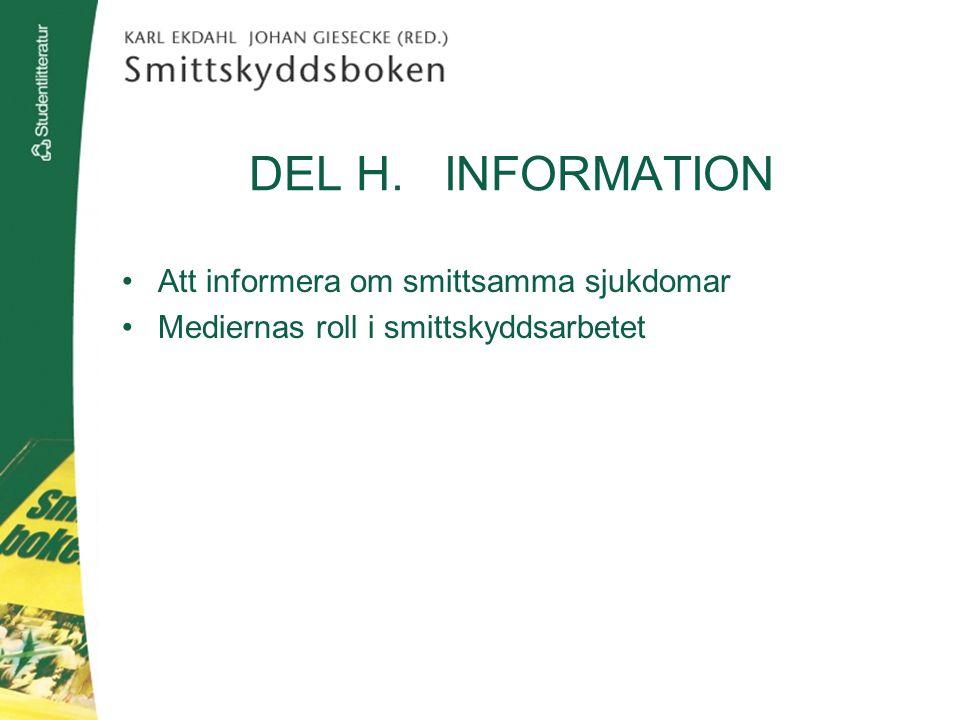 DEL H. INFORMATION Att informera om smittsamma sjukdomar