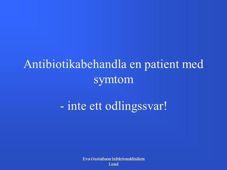Antibiotikabehandla en patient med symtom