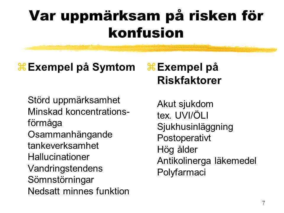 Var uppmärksam på risken för konfusion