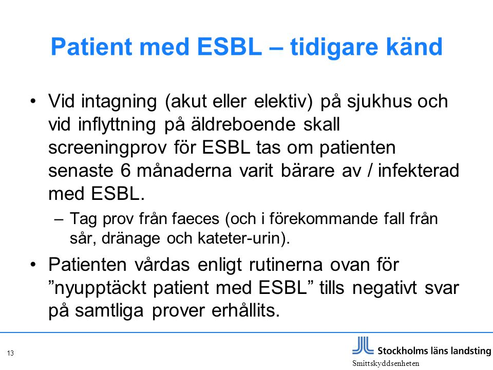 Patient med ESBL – tidigare känd