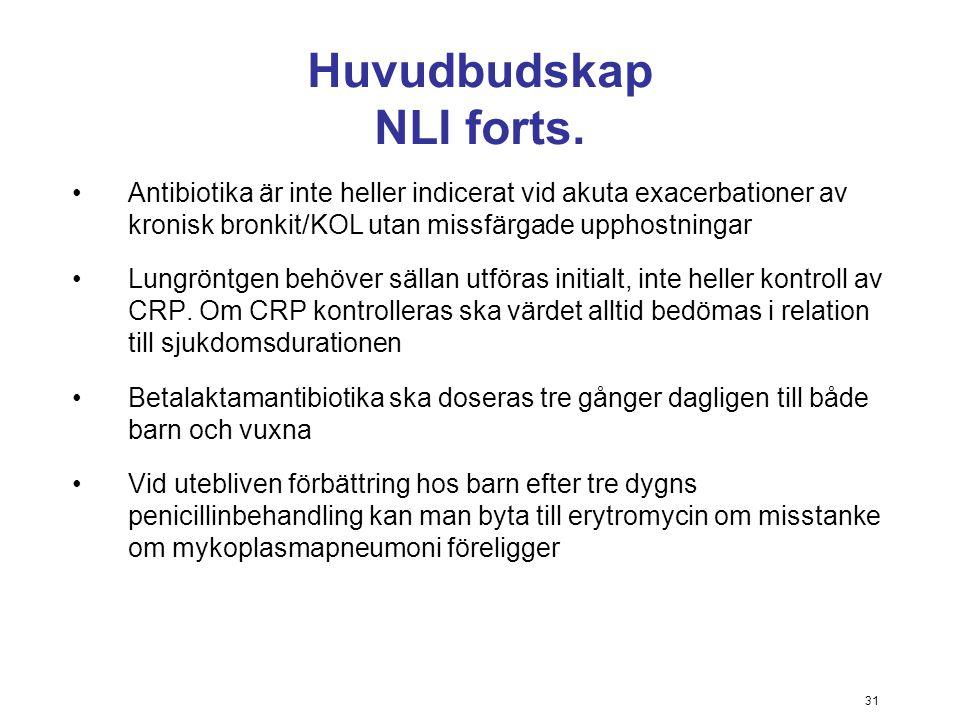 Huvudbudskap NLI forts.