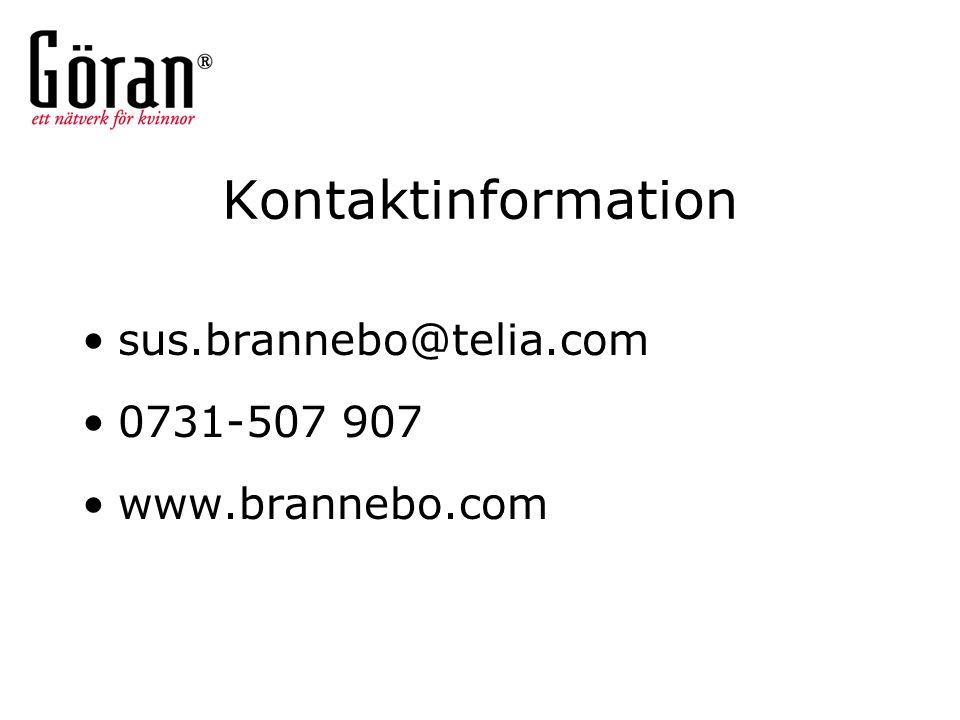 Kontaktinformation sus.brannebo@telia.com 0731-507 907