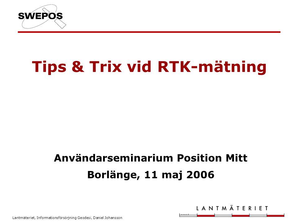 Tips & Trix vid RTK-mätning