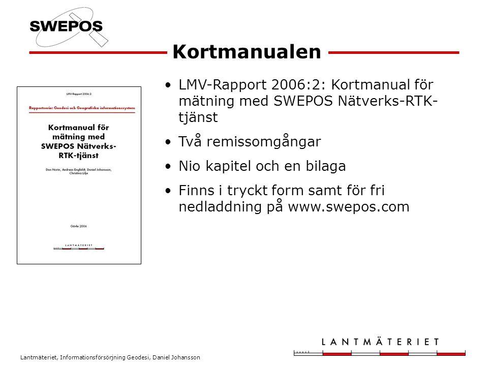 Kortmanualen LMV-Rapport 2006:2: Kortmanual för mätning med SWEPOS Nätverks-RTK-tjänst. Två remissomgångar.