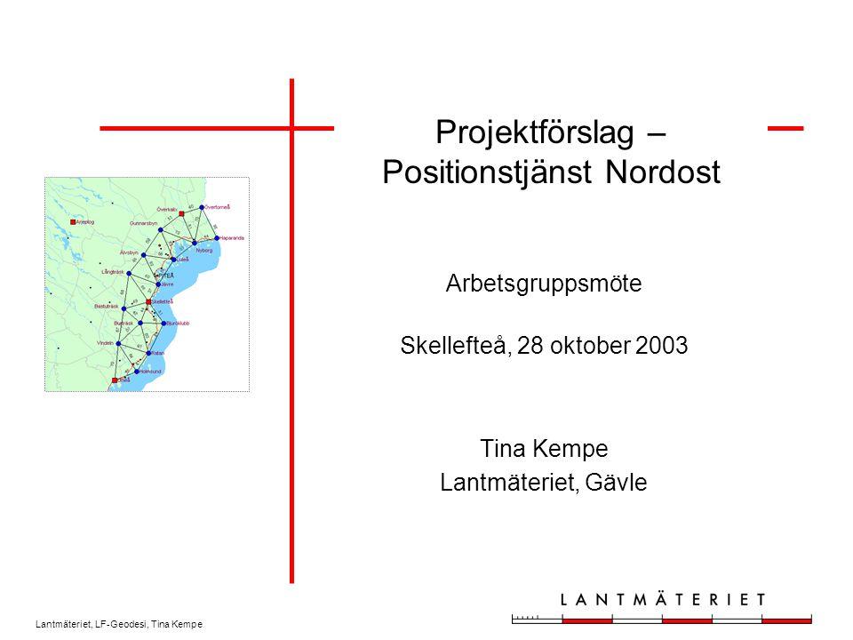 Projektförslag – Positionstjänst Nordost