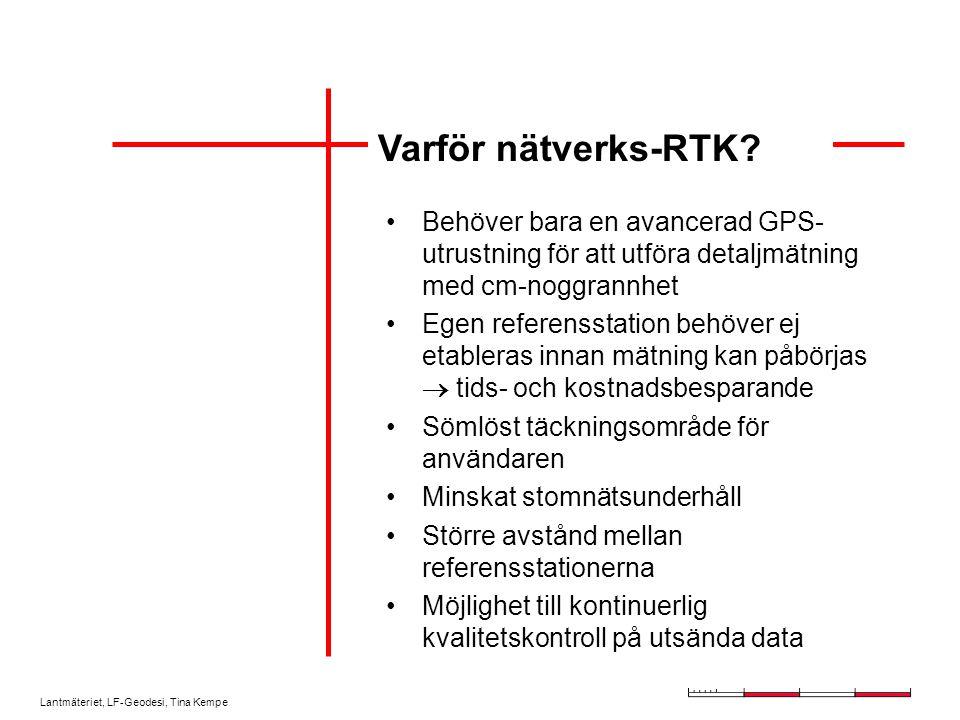 Varför nätverks-RTK Behöver bara en avancerad GPS-utrustning för att utföra detaljmätning med cm-noggrannhet.