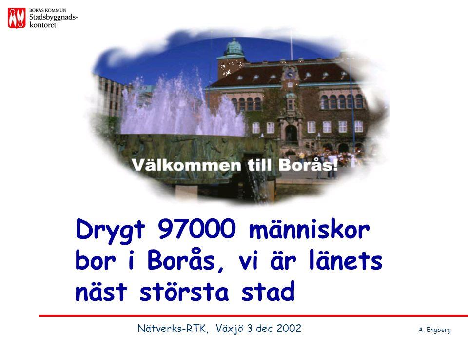 Drygt 97000 människor bor i Borås, vi är länets näst största stad