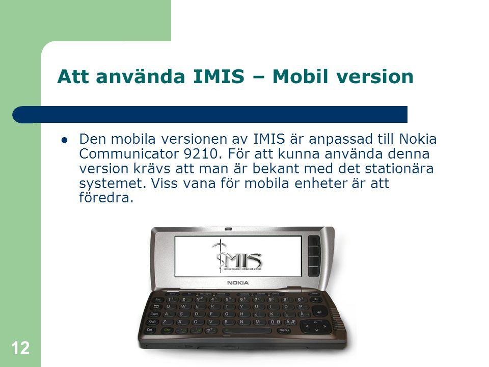 Att använda IMIS – Mobil version